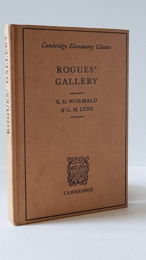 Rogues' Gallery: A Latin Prose Reader for Middle Forms