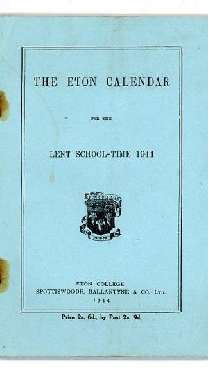 The Eton Calendar for the Lent School-Time 1944