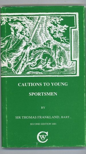 Cautions to Young Sportsmen