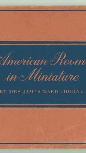 American Rooms in Miniature
