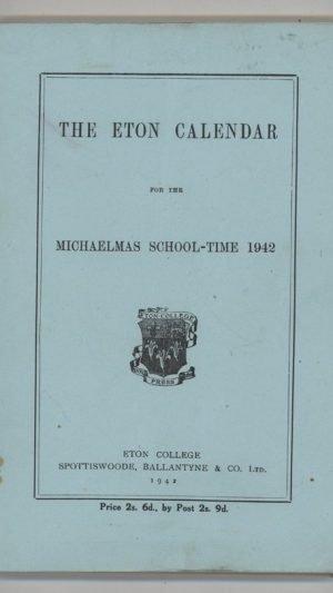 The Eton Calendar for the Michaelmas School-Time 1942