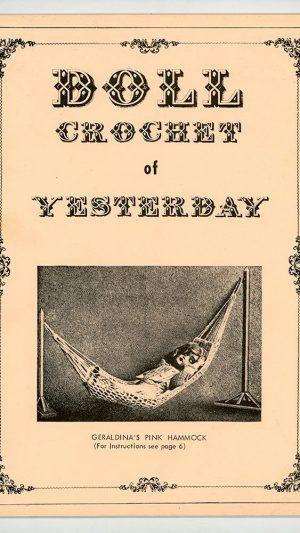 Doll Crochet of Yesterday 1859-1922