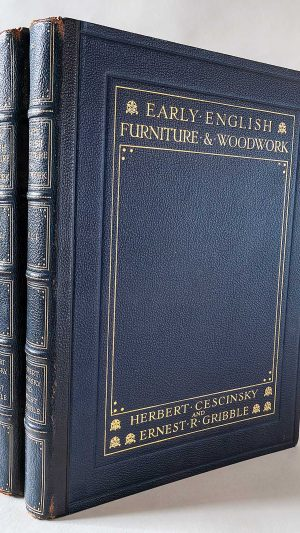 Early English Furniture & Woodwork Volumes1 & 2