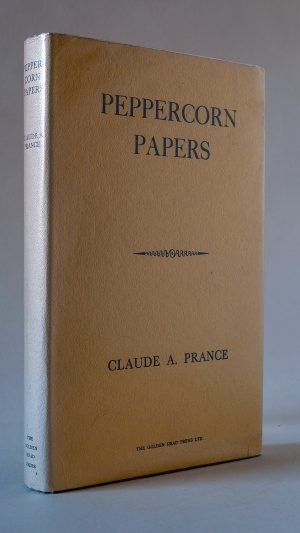 Peppercorn Papers: A Miscellany on Books and Book-Collecting