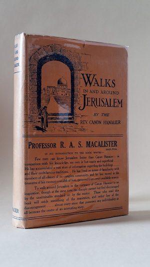 Walks In and Around Jerusalem