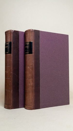 The Feathered Tribes of the British Islands Volumes I and II