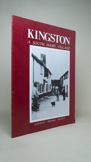 Kingston: A South Hams Village