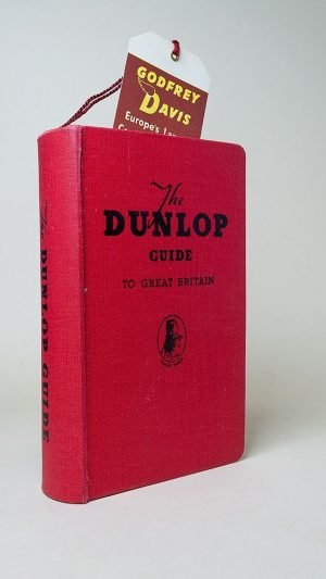 The Dunlop Guide to Great Britain (Tenth Edition)