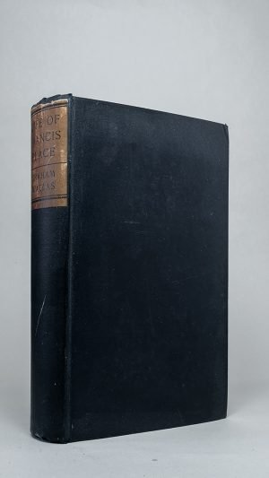 The Life of Francis Place 1771-1854