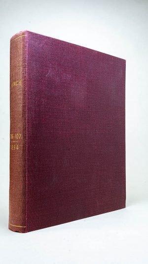 Punch or The London Charivari Vols CVI – CVII 1894