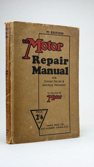 The Motor Repair Manual for Owner Driver & Amateur Mechanic