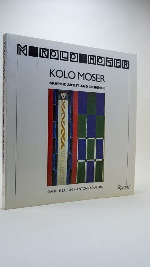 Kolo Moser: Graphic Artist and Designer