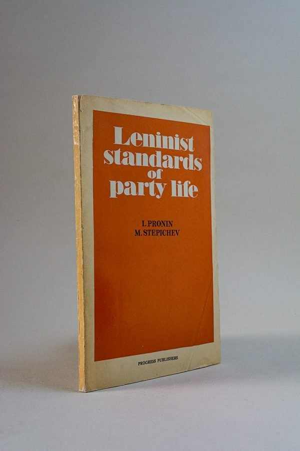 Leninist Standards of Party Life